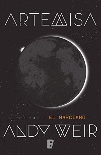 Artemisa, Andy Weir